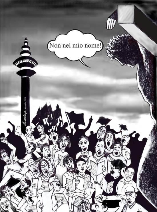 Vignetta - Cristo dalla croce dice ai politici «Non in mio nome!»